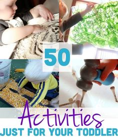 50 Fun Activities for Toddlers - good arts & crafts ideas