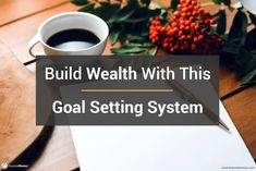 How To Build Wealth: The Ridiculously Simple Path To Financial Freedom Personal Goal Setting, Personal Goals, Setting Goals, Business Advisor, Business Goals, Investment Portfolio, Financial Goals, Self Improvement, Simple Way