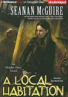 A Local Habitation (October Daye, #2) Seanan McGuire