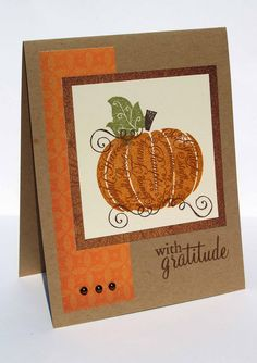 handmade Thanksgiving card ... great basic layout ... square layered panel for pumpkin focal image ... great blend of oranges and browns ...