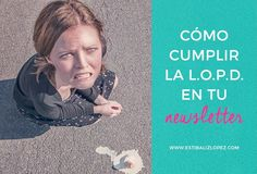 cumple con la LOPD en tu email marketing ahora que se ha anulado Safe Harbour