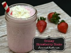 Creamy Strawberry Shake BarnsandNoodles