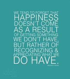 Make a list of 101 things that make you happy!  I am blessed!