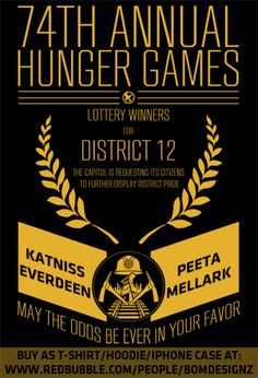 District 12 lottery winners? That's the last lottery I'd want to win.
