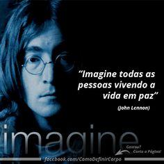 """""""Imagine todas as pessoas vivendo a vida em paz."""" (John Lennon)  Torne-se Um Expert Em Definição Muscular! Aprenda Secar o Corpo De Maneira Saudável, Passo a Passo:  Visite Agora ➡ https://SegredoDefinicaoMuscular.com/ #boanoite #Goodnight #inspiração #inspiration #ComoDefinirCorpo"""