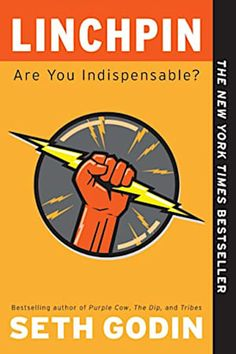 EBook Linchpin: Are You Indispensable? How to drive your career and create a remarkable future Author Seth Godin, Seth Godin, Harvard Business Review, Penguin Books, Books To Read, My Books, Life Changing Books, Thing 1, Malcolm Gladwell, Classic Books