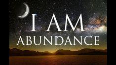 I AM Affirmations: Spiritual Abundance, Prosperity & Success | Solfeggio...