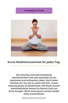 Ayurveda, Atem Meditation, Motivation, Yoga Teacher, Wellness, Fitness, Breathing Techniques, Training Plan, Self Love
