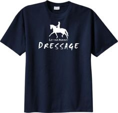 Dressage Letter Perfect Horse and Rider Navy Blue T-shirt - Charlie Horse Apparel