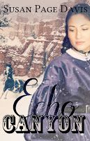 Giveaway at Heroes, Heroines, and History: Echo Canyon by Susasn Page Davis #BookGiveaway