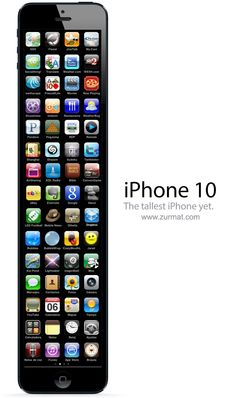 Before you get all jazzed to show off your new iPhone 5, take a look at the gadget you'll be flaunting in a few years: this is how iPhone 10 will look like. Apple iPhone 10 is the tallest iPhone yet