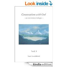 Conversations with God: An Uncommon Dialogue, Book 1 - Kindle edition by Neale Donald Walsch. Religion & Spirituality Kindle eBooks @ Amazon...