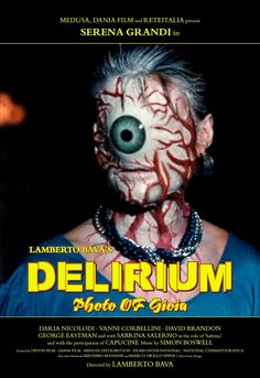 Delirium (1987).  Here's an odd one I'll have to track down.