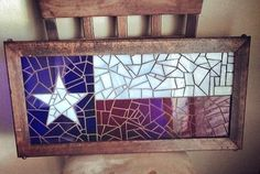 Glass-on-Glass Mosaic - Texas Flag! #mosaic #stainedglass #antiquewindow #texas #handmade #art #waxahachie #texasflag