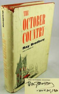 """THE OCTOBER COUNTRY by Ray Bradbury.    New York:: Ballantine Books,, 1955..  Stated first edition.. SIGNED and dated on the half-title """"Ray Bradbury 