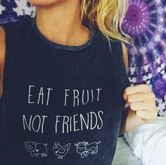 Still on the hunt for my very first vegan t-shirt. Love this subtle message :) vegan lifestyle Vegan Fashion, Ethical Fashion, Vegan Clothing, Ethical Clothing, Eat Fruit, Punk, Vegan Lifestyle, Muscle Tees, Swagg
