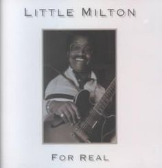 Little Milton - For Real, Ivory