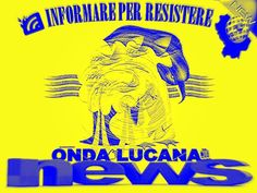 Onda Lucana Press del giorno 15/08/2017