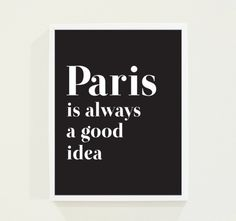 Aqua Blue Typography Print - Turquoise Paris Poster Wall Art - Paris Is Always A Good Idea from fieldtrip on Etsy. Saved to Typography Print . Typography Prints, Typography Poster, Paris Poster, Black And White Wall Art, Paris Art, Shops, Beautiful Interior Design, Tecno, Wall Art Quotes