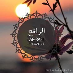 Ar-Rafi,The Exalter-Islam,Muslim,99 Names