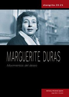 Revista Shangrila nº 20-21 - Monográfico: Marguerite Duras - Páginas: 304 - En papel: http://shangrilaediciones.com/pages/bakery/shangrila-revista-20-21-109.php - En digital: https://visualmaniac.com/revistas/shangrila/20-21-marguerite-duras-movimientos-del-deseo#.VDZP882nO8g