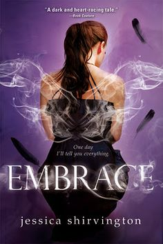 TLT: Teen Librarian's Toolbox: Book Review: Embrace by Jessica Shirvington