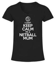 I Cant Keep Calm Im a Netball Mum