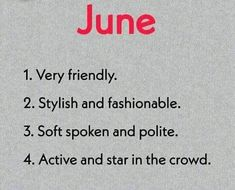 June Birth Month Personality, Soft Spoken, Sayings, Lyrics, Quotations, Idioms, Quote, Proverbs