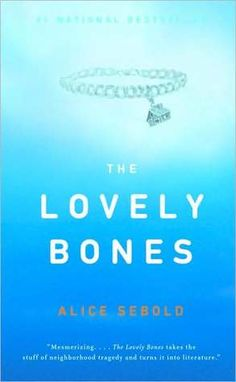 The Lovely Bones, Alice Sebold