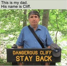 Cliff's warning: | The 28 Greatest Dad Jokes Of All Time