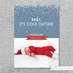 Photo Holiday Card   Printable or Printed   Baby, It's Cold Outside   Baby's First Christmas   Birth Announcement   5x7