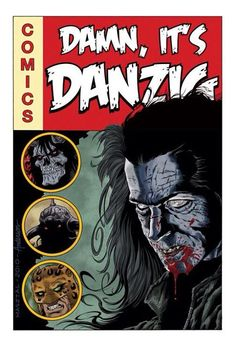 Damn, It's Danzig! an interview with John Rovnak 2010 was a busy year for Glenn Danzig. Beatles, Danzig Misfits, Glenn Danzig, Dir En Grey, Old Comics, Ad Art, The Clash, Music Film, Post Punk