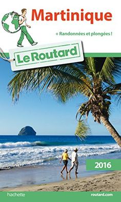 Guide du Routard Martinique 2016; travel, holidays