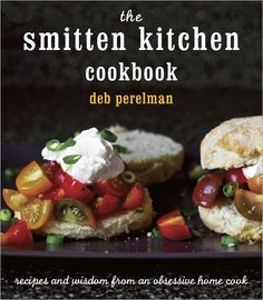 """The Smitten Kitchen Cookbook"" by Deb Perelman (self-taught home cook, photographer, and award-winning food blogger) - 321 pages; features 100+ recipes; all about approachable, uncompromised home cooking. / Book tour in Houston on Saturday, December 1, 2012: http://smittenkitchen.com/events/#Houston"