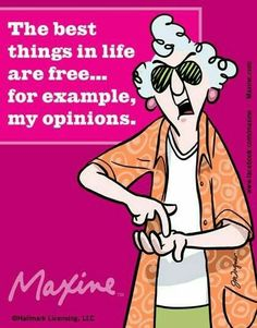 Maxine, you got to love her. #opinions #oldpeople #maxine