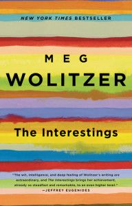 Staff Pick: Editorial Assistant Seema Mahanian recommends THE INTERESTINGS by Meg Wolitzer