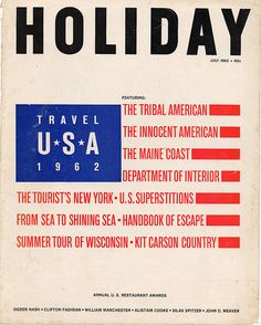 Holiday, July 1962 Love Magazine, Magazine Covers, Web Design, Sea To Shining Sea, Packaging, Branding, Publication Design, Graphic Design Inspiration