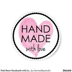 Pink Heart Handmade with Love Classic Round Sticker - pink gifts style ideas cyo unique Printable Stickers, Custom Stickers, Logo Sticker, Sticker Design, Bracelet Packaging, Small Business Quotes, Craft Logo, Brand Identity Design, Branding Design