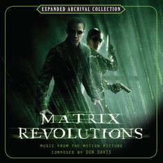 THE MATRIX REVOLUTIONS: Music by Don Davis. Expanded and Remastered 2-CD SET. Limited Edition of 3000 Units.