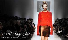 The Vintage Chic . YANE MODE on Fashionxt runway