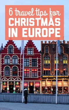6 travel tips for spending Christmas in Europe / A Globe Well Travelled