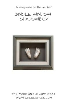 Our Classic Collection of shadowboxes have something for everyone! Whether you want to capture a replica of two hands, two feet or one of each, this single window is a simple classic. Gifts For New Moms, Gifts For Dad, Newborn Gifts, Baby Gifts, Love Gifts, Unique Gifts, Mother Gifts, Mothers, Presents For Her