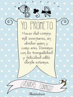 Frase de amor para invitación, yo lo prometo...¿y tú?.