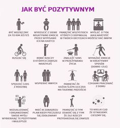 Jak być pozytywnym Self Development, Personal Development, Good Habits, Life Organization, Life Motivation, Better Life, Self Improvement, Happy Life, Life Is Good