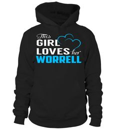 This Girl Loves Her WORRELL #Worrell