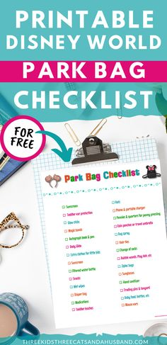 Disney World vacation planning tips for families -- free printable planning checklist -- what to pack in your backpack or purse for a day at Magic Kingdom and the other Disney parks