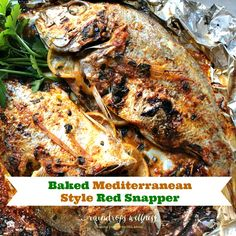 Baked Mediterranean Red Snapper #justeatrealfood #raindropswellness