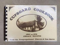 Cupboard Cookbook - Congregational Church of San Mateo, California (1864-1979) by EstateSalesTraverse on Etsy