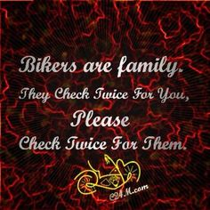 Please check twice for bikers.