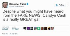 Carolyn Cash is a dummy! She thinks I am a bad president Donald Trump Tweets, Funny Stuff, Funny Shit, Funny Things, Hilarious Stuff